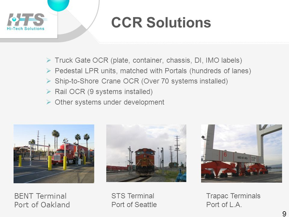Broad LPR Deployment Base  Sample Installations:  Electronic Toll Highways (South Bay Hwy, CA)  Athens Summer Olympic Games (SAIC)  Airports (Security, Parking)  Government Facilities  Border Crossing Systems  Traffic Monitoring 8