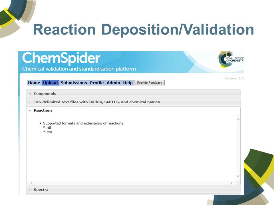Reaction Deposition/Validation