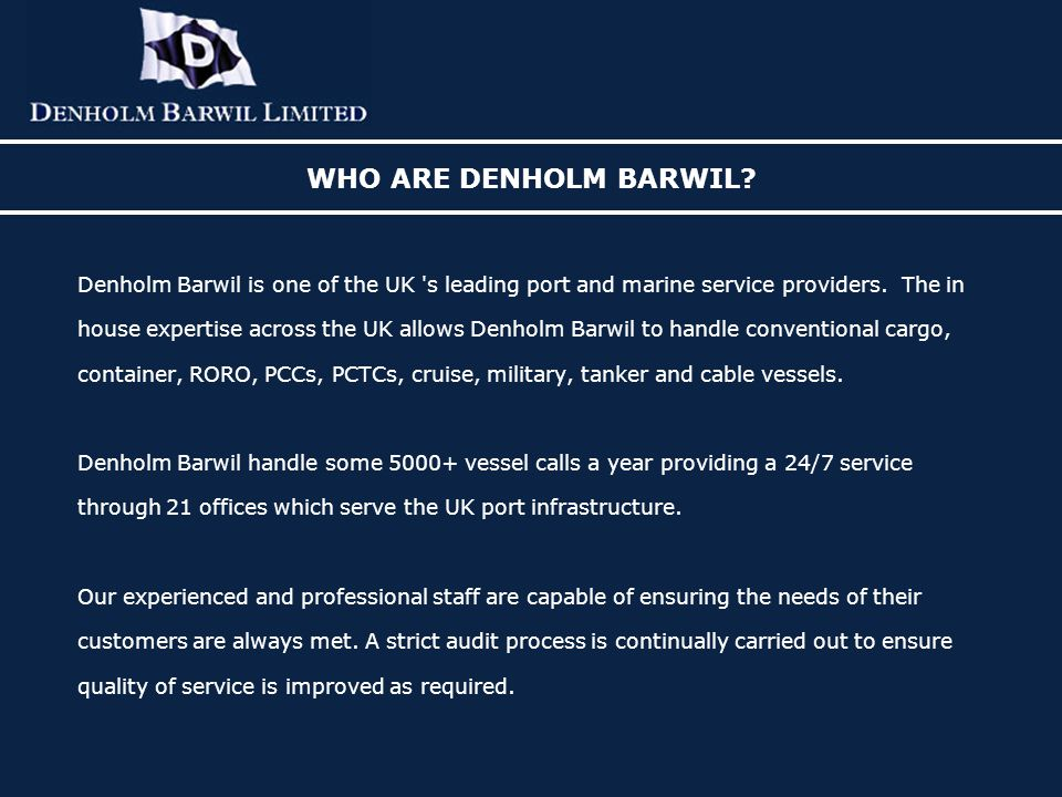 WHO ARE DENHOLM BARWIL.
