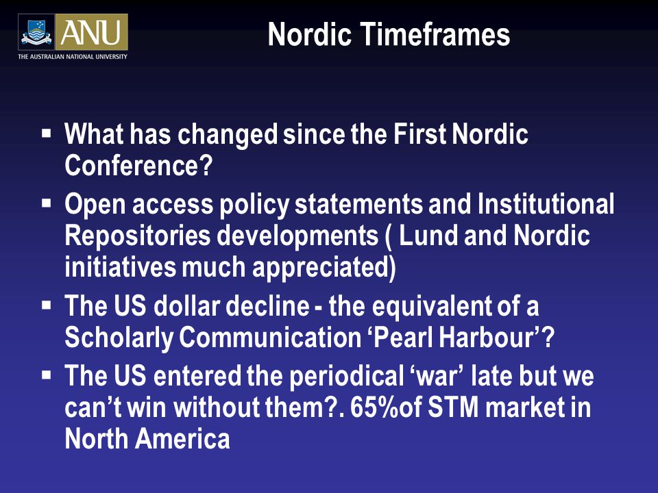 Nordic Timeframes  What has changed since the First Nordic Conference.