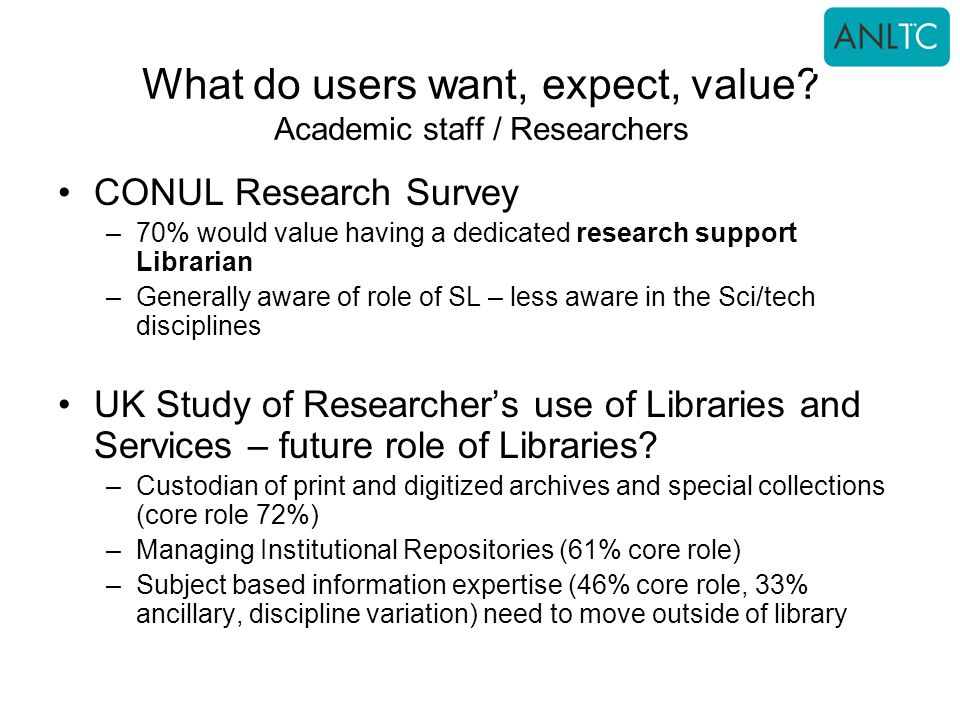 What do users want, expect, value.