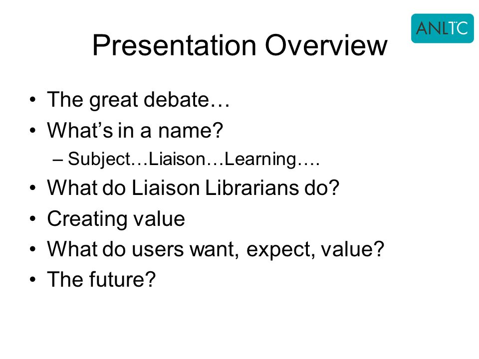 Presentation Overview The great debate… What's in a name.