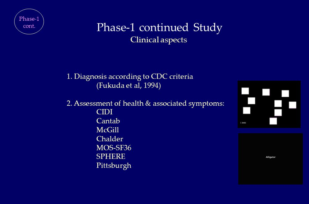 Phase-1 continued Study Phase-1 cont. Clinical aspects 1.