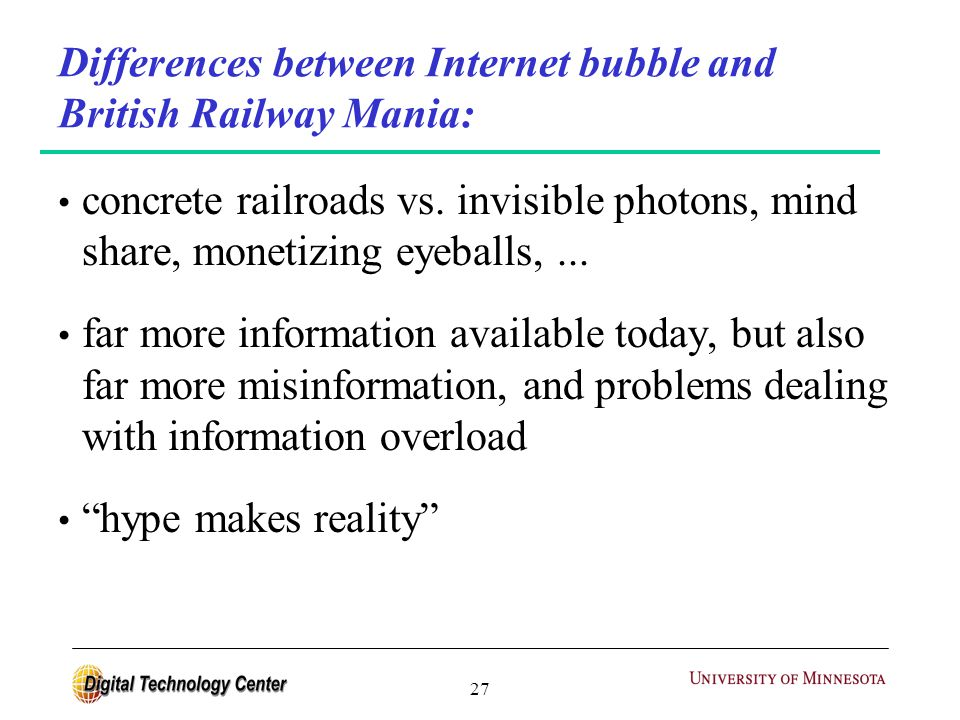 27 Differences between Internet bubble and British Railway Mania: concrete railroads vs.