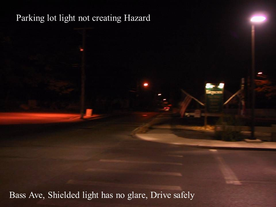 Bass Ave, Shielded light has no glare, Drive safely Parking lot light not creating Hazard