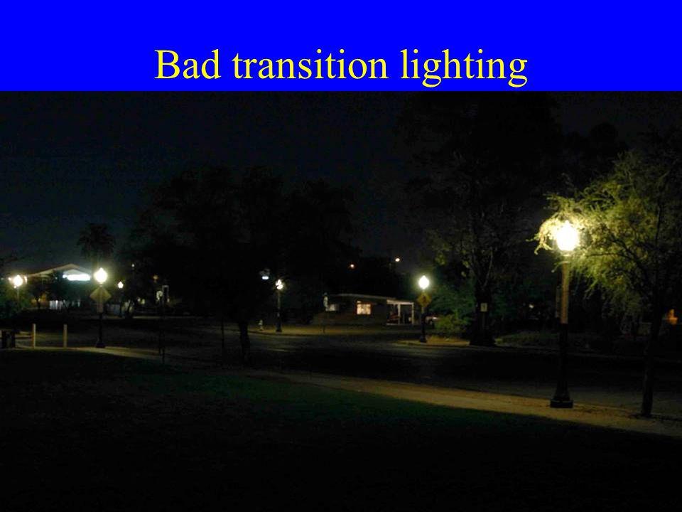 Bad transition lighting