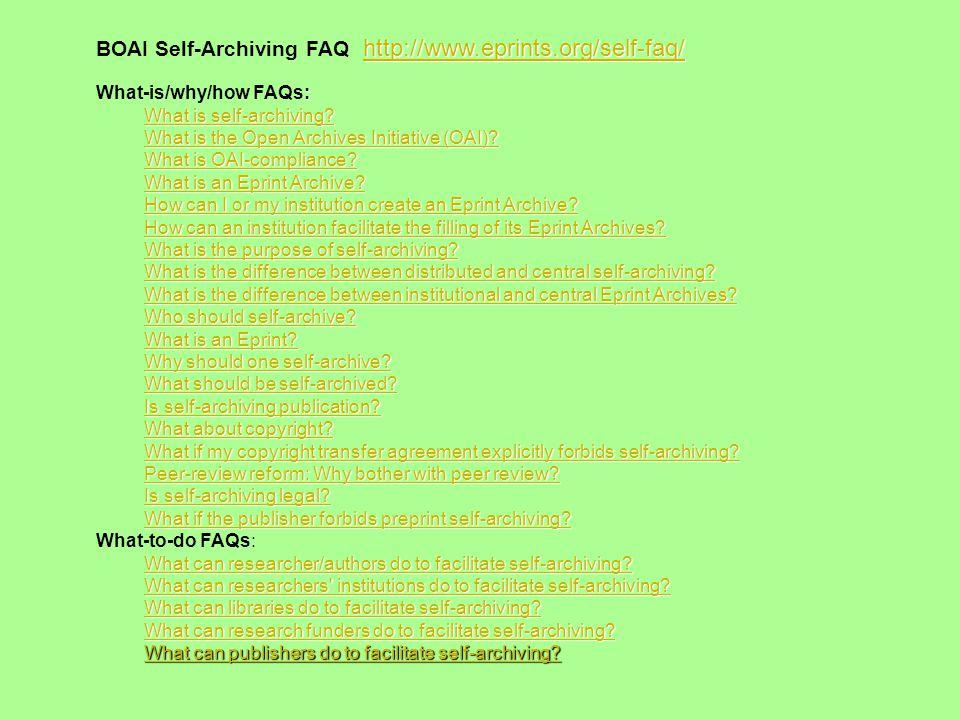 http://www.eprints.org/self-faq/ http://www.eprints.org/self-faq/ BOAI Self-Archiving FAQ http://www.eprints.org/self-faq/ http://www.eprints.org/self-faq/ : What-is/why/how FAQs: What is self-archiving.