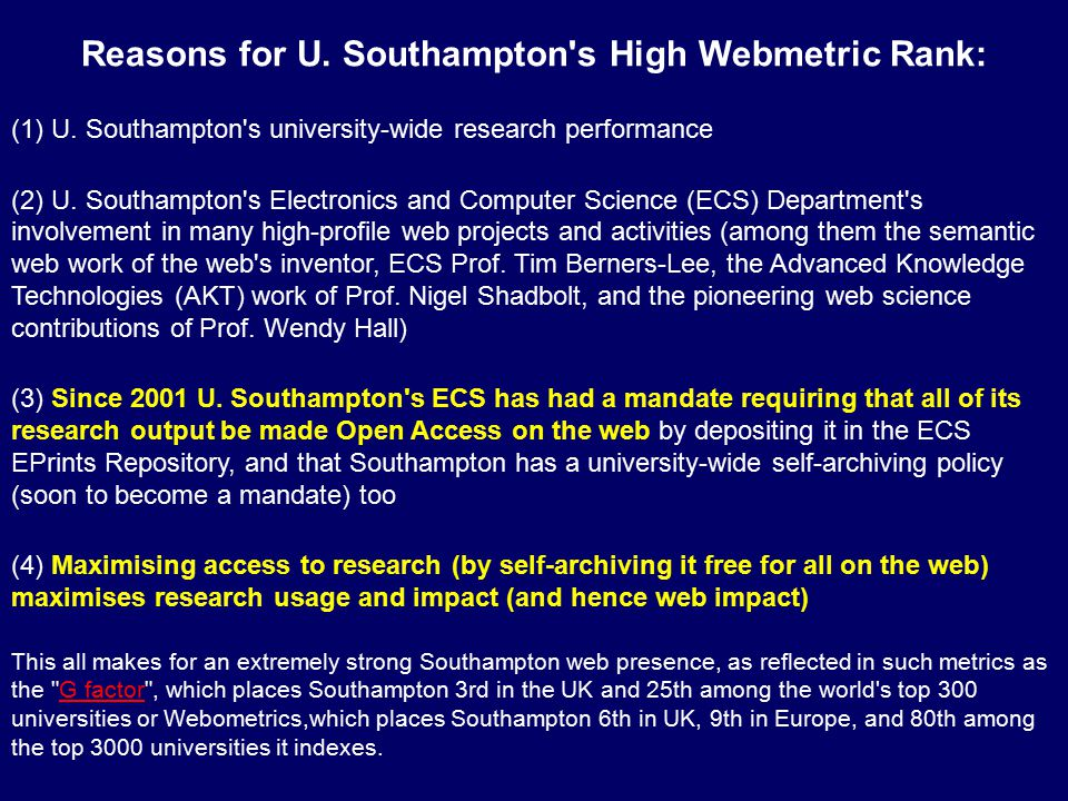 Reasons for U. Southampton s High Webmetric Rank: (1) U.