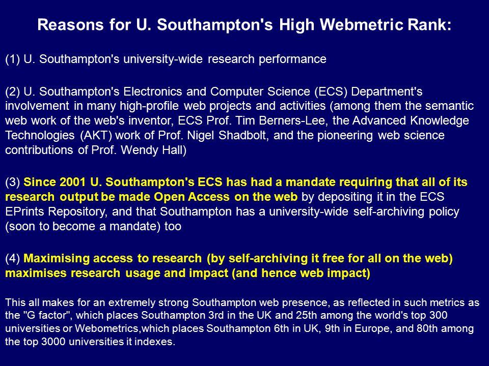 Reasons for U. Southampton s High Webmetric Rank: (1) U.