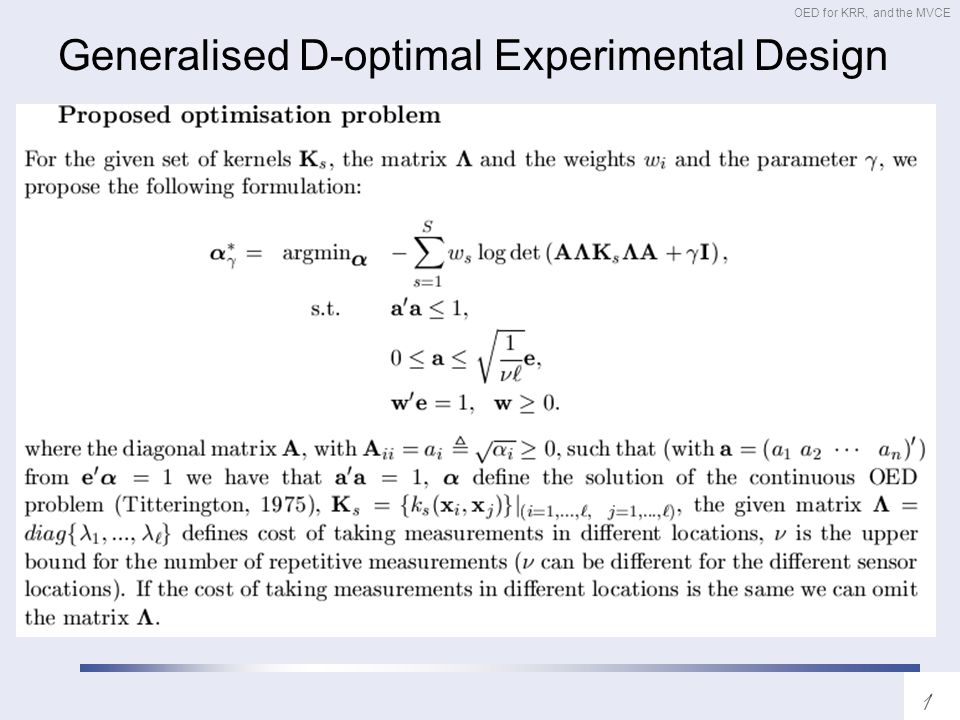 OED for KRR, and the MVCE Generalised D-optimal Experimental Design