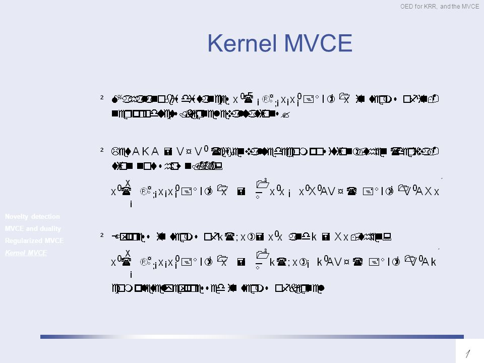 OED for KRR, and the MVCE OED: summary D-OEDMVCE standard regularized kernel