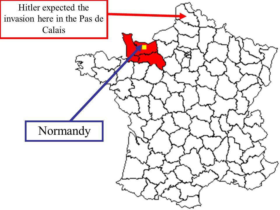 Hitler expected the invasion here in the Pas de Calais Normandy