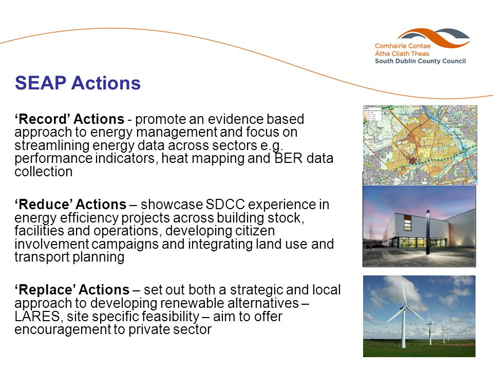 'Record' Actions - promote an evidence based approach to energy management and focus on streamlining energy data across sectors e.g.