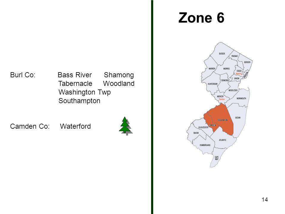 14 Zone 6 Burl Co: Bass River Shamong Tabernacle Woodland Washington Twp Southampton Camden Co: Waterford