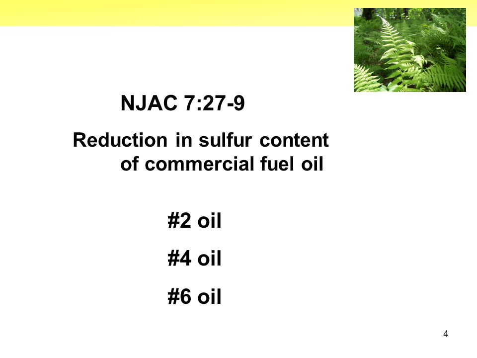 4 NJAC 7:27-9 Reduction in sulfur content of commercial fuel oil #2 oil #4 oil #6 oil