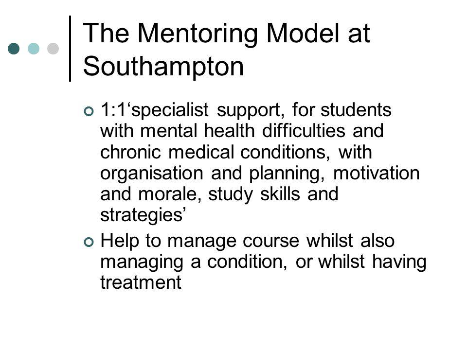The Mentoring Model at Southampton cont..