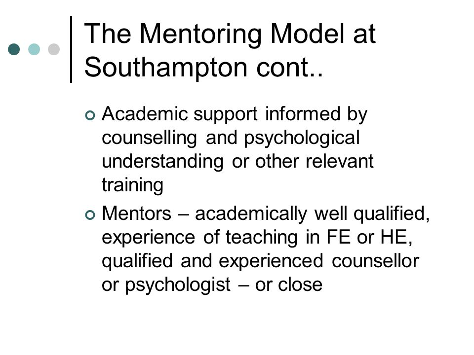The Mentoring Model at Southampton cont..