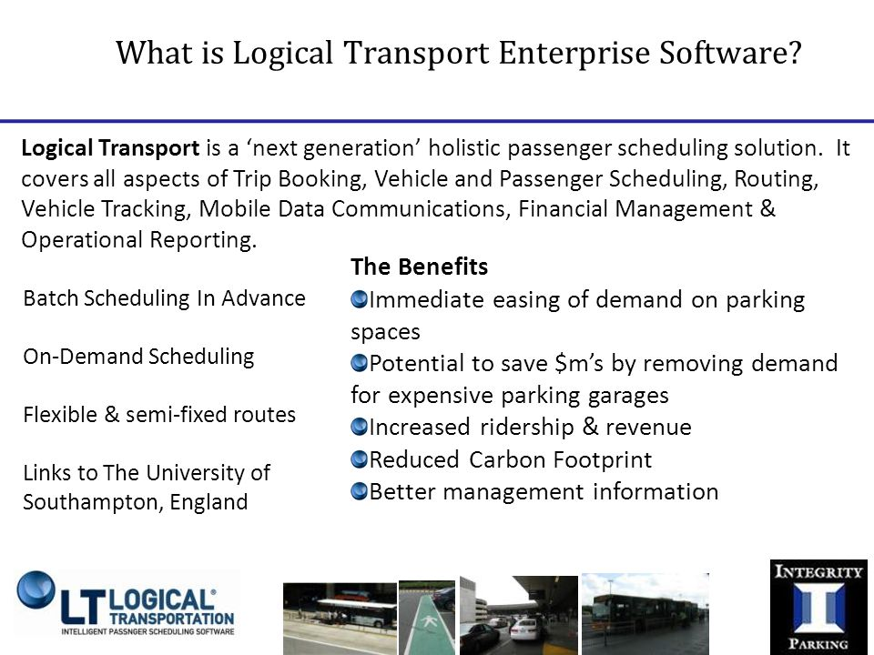 Logical Transport is a 'next generation' holistic passenger scheduling solution.