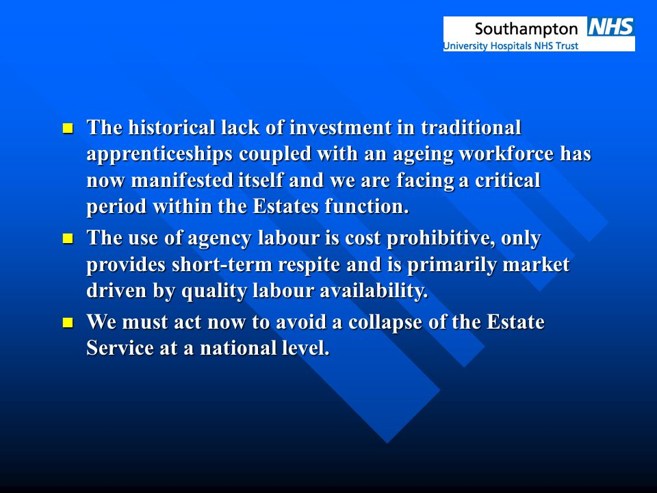 The historical lack of investment in traditional apprenticeships coupled with an ageing workforce has now manifested itself and we are facing a critic