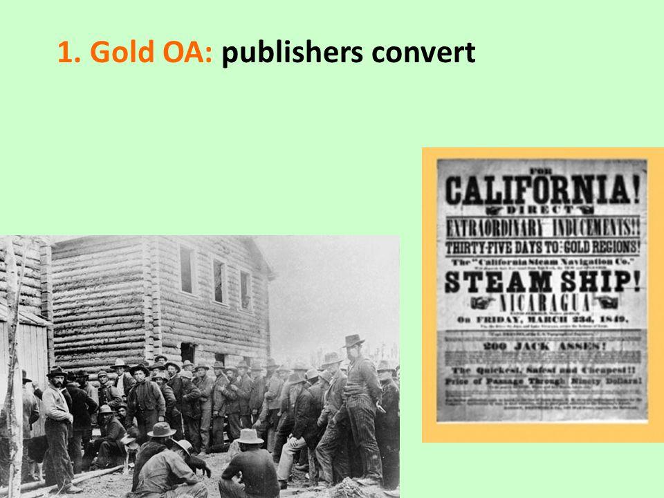 1. Gold OA: publishers convert Copenhagen Sep 3