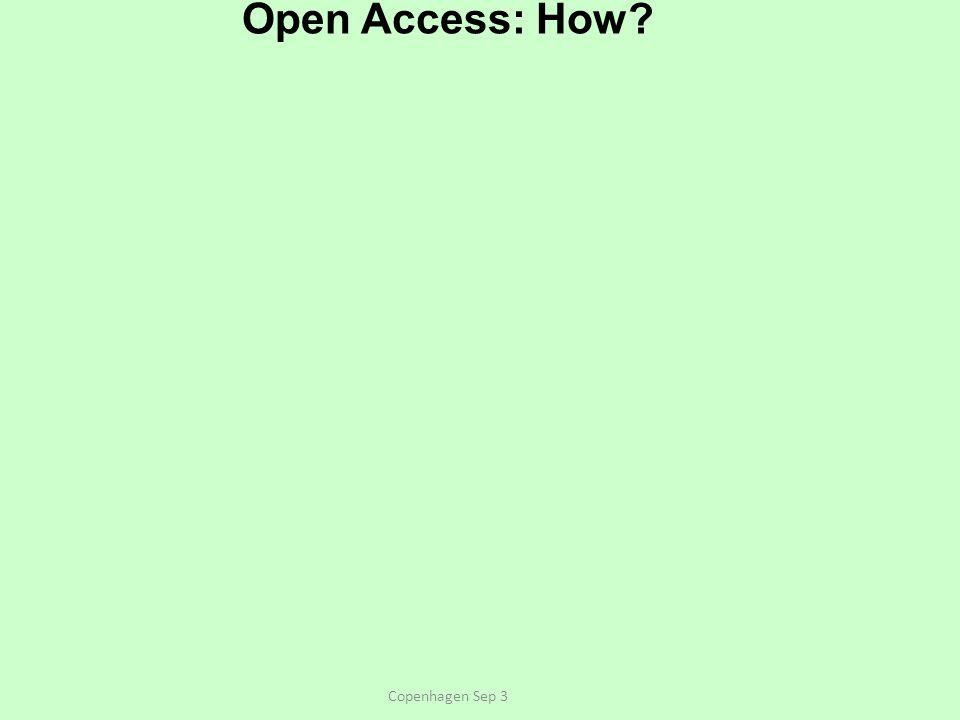 Open Access: How Copenhagen Sep 3