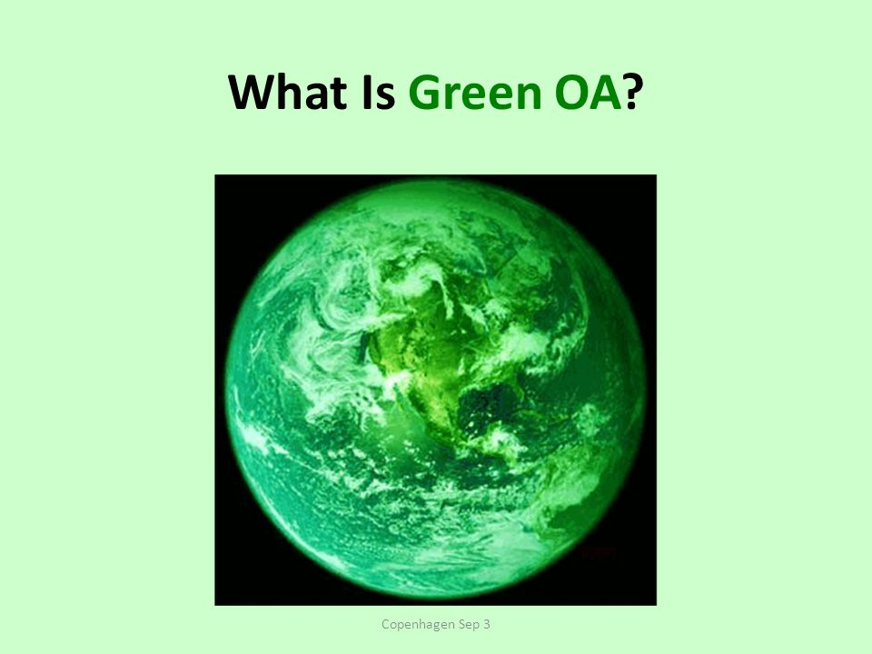 What Is Green OA Copenhagen Sep 3
