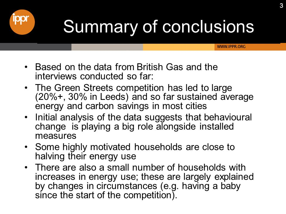 24 …and cuts in carbon emissions averaging 22.6% Calculated using factors from DEFRA Guidelines for Company Reporting on Greenhouse Gas Emissions Percentage reductions in carbon emissions from GS households, Feb-July 2008 from 2007 baseline