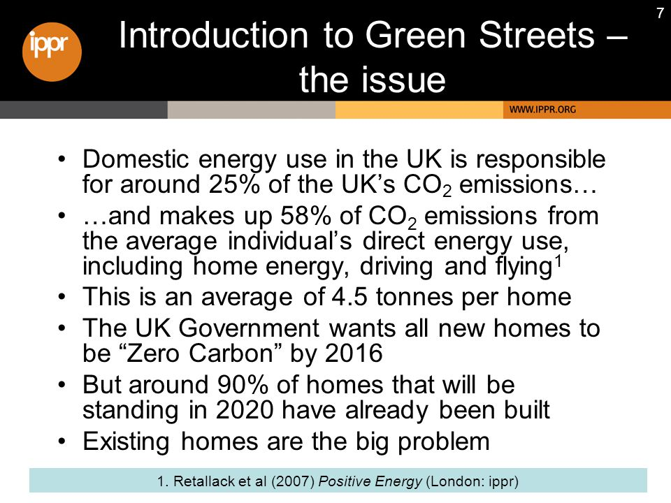 68 Neighbourhood energy advisers Green Streets ratio of 1:8 is far too expensive to replicate, but one adviser per local authority ward would mean a ratio of about 1:2,500 households, or 1 per 20 streets or so This would mean approximately 10,000 advisers across the UK Costs would be in the region of c.£500 million/year, but can be seen within the context of UK energy bills of ~£23 billion, on which 20% saving is £4.6 billion Funded through the Environmental Transformation Fund and delivered through the Energy Saving Trust, the Government is planning to pilot 100 local level Green Neighbourhood (probably individual streets) schemes, to run from April 2009 for two years, but with a total budget of £10-12 million.
