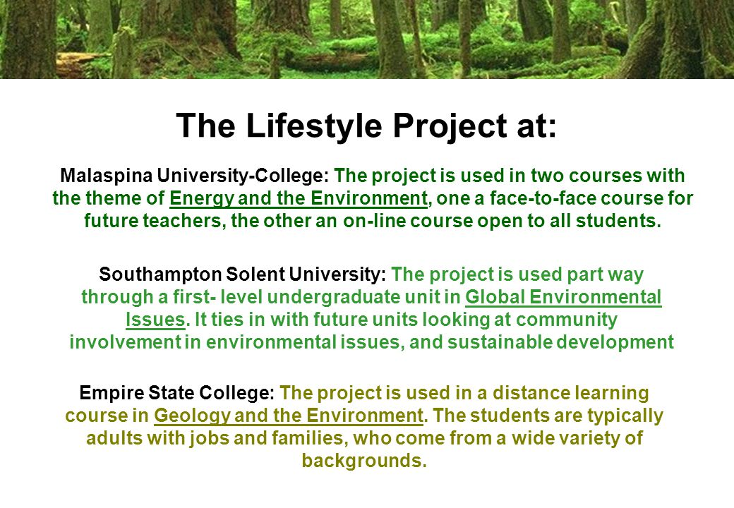 The Lifestyle Project at: Empire State College: The project is used in a distance learning course in Geology and the Environment.