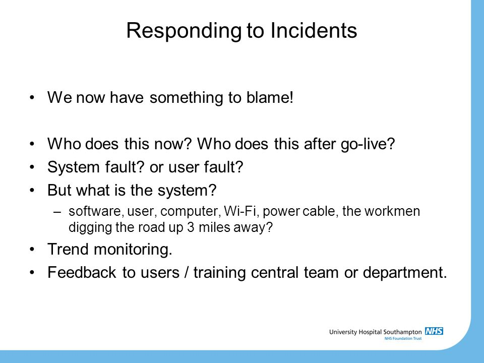 Responding to Incidents We now have something to blame.