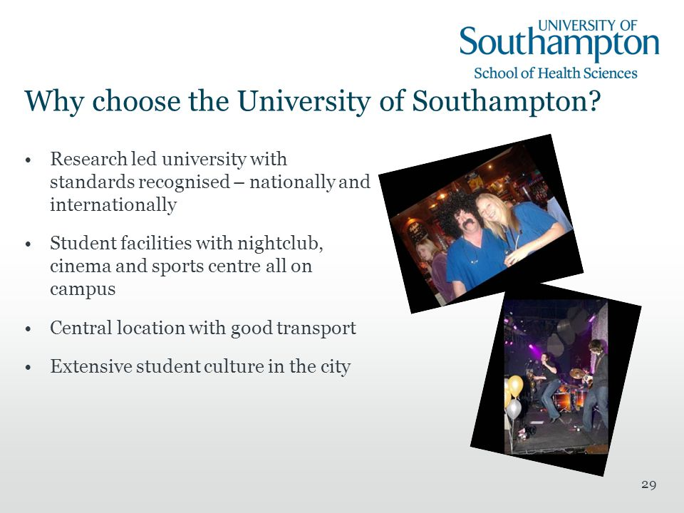 29 Why choose the University of Southampton.