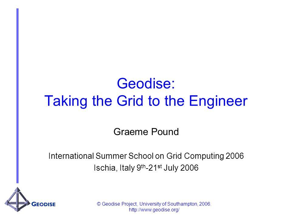 © Geodise Project, University of Southampton, 2006.