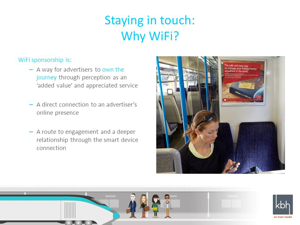 Staying in touch: Why WiFi.