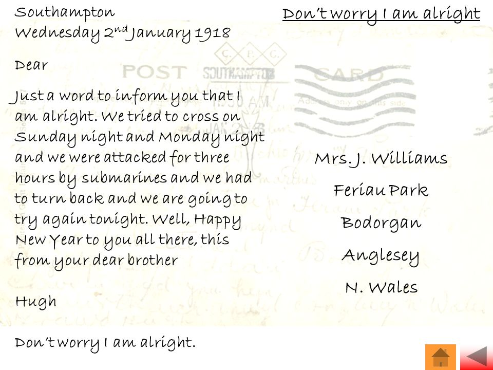 Southampton Wednesday 2 nd January 1918 Dear Just a word to inform you that I am alright.