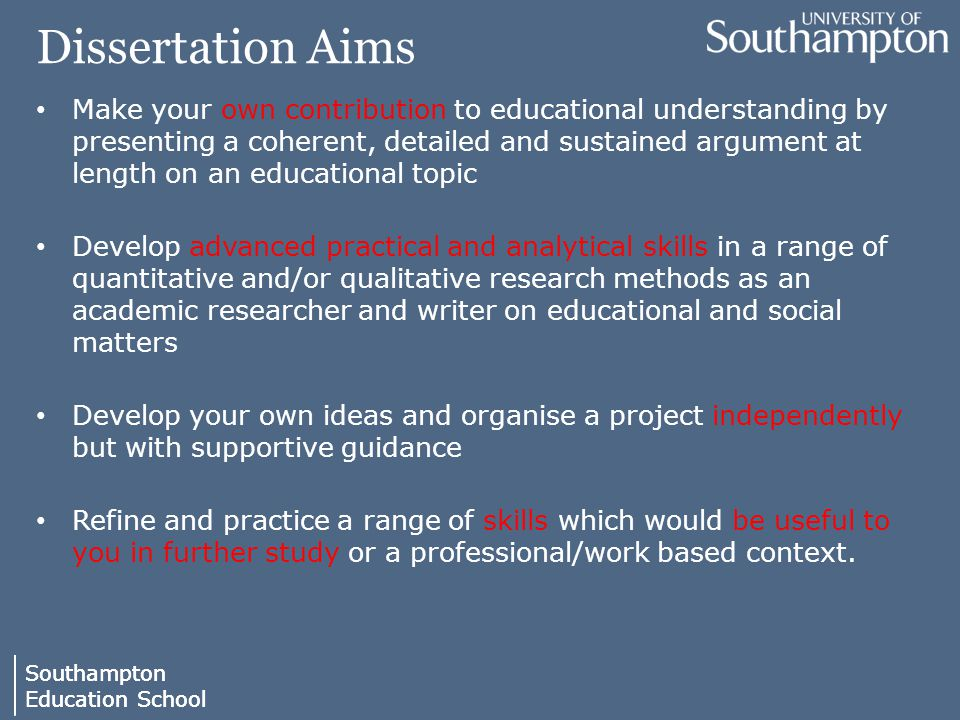 dissertation aims Aims and objectives it is often useful to consider your research questions in terms of aim(s) and objectives the aim of the work, ie the overall purpose of the study, should be clearly and concisely defined.