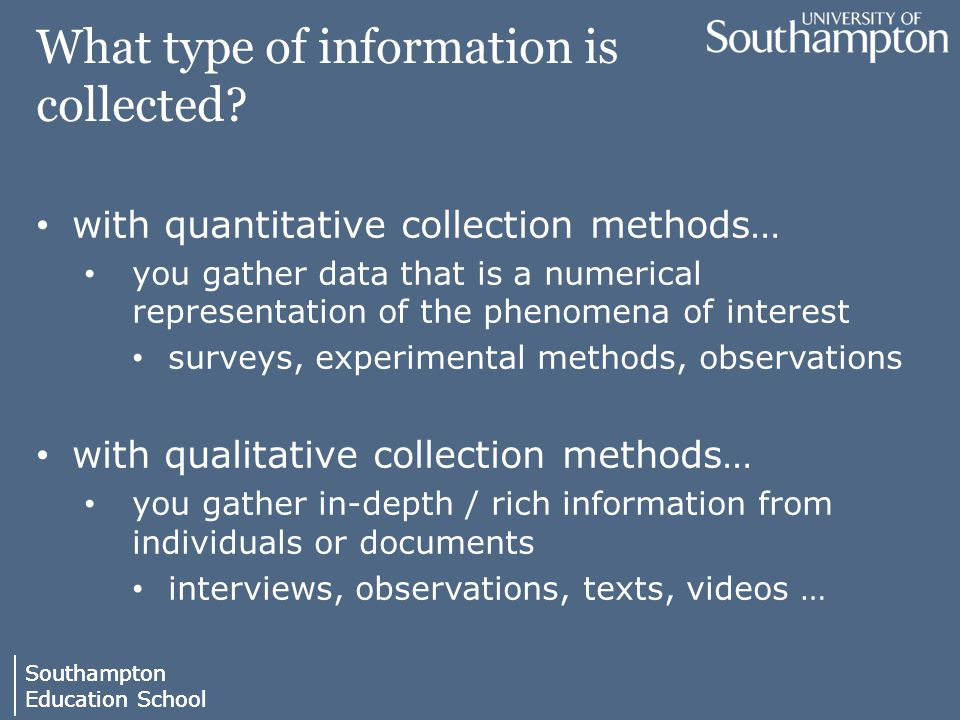 Southampton Education School Southampton Education School What type of information is collected.