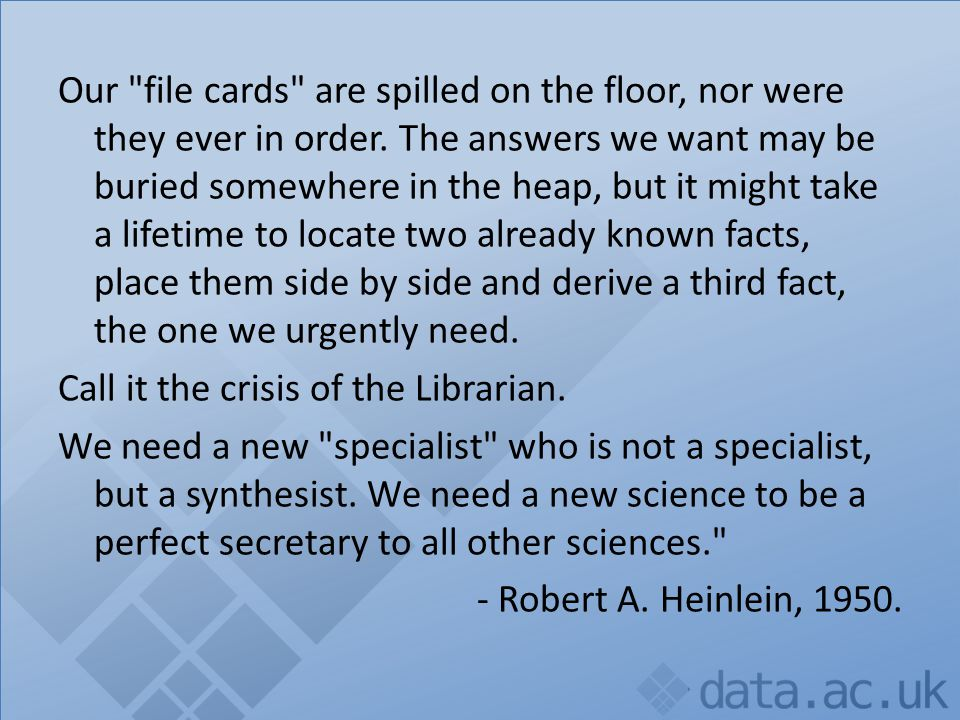 Our file cards are spilled on the floor, nor were they ever in order.