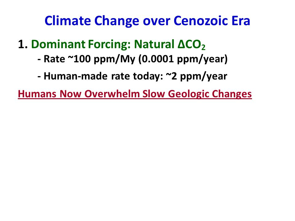 Climate Change over Cenozoic Era 1.