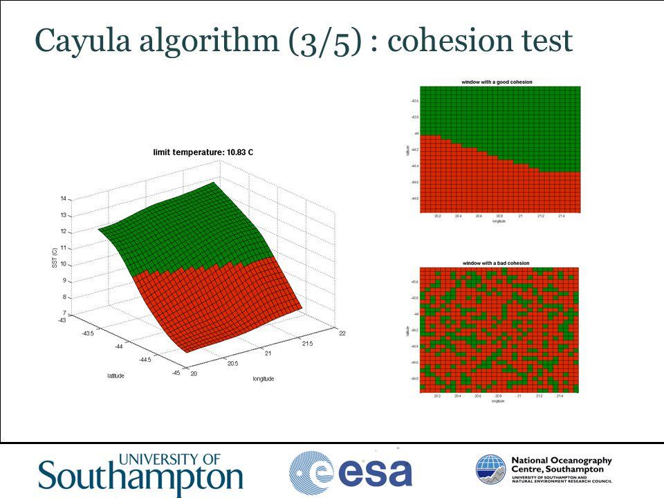www.oceanography.ac.uk Cayula algorithm (3/5) : cohesion test