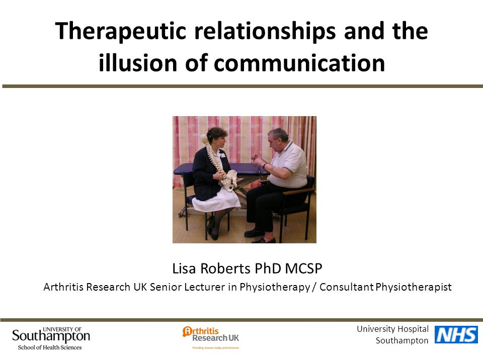 Communication and clinical decision making in low back pain consultations Funded by Arthritis Research UK What communication and clinical decision making takes place in consultations between physiotherapists and people with back pain?