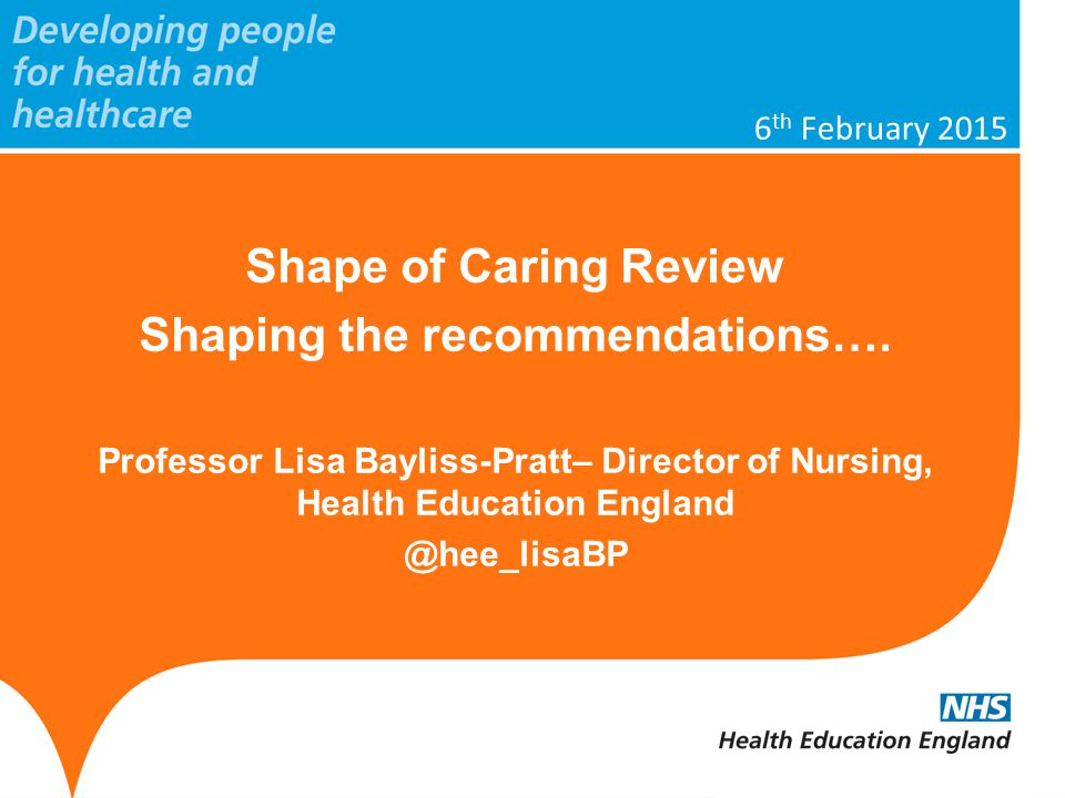 www.hee.nhs.uk 'How do we ensure the education and training is fit for purpose to support nurses and care assistants in delivering high quality care over the next 10-15 years?' Question…