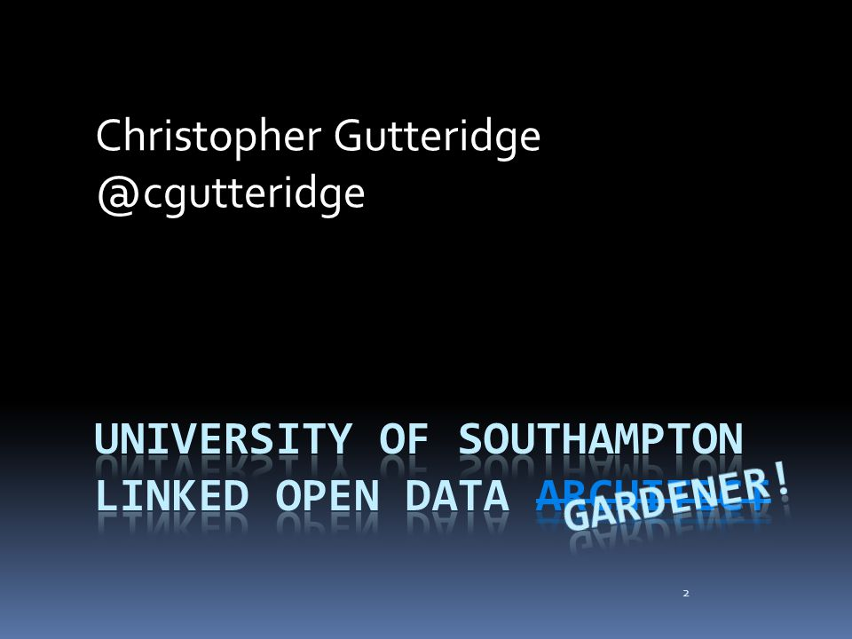 2 Christopher Gutteridge @cgutteridge