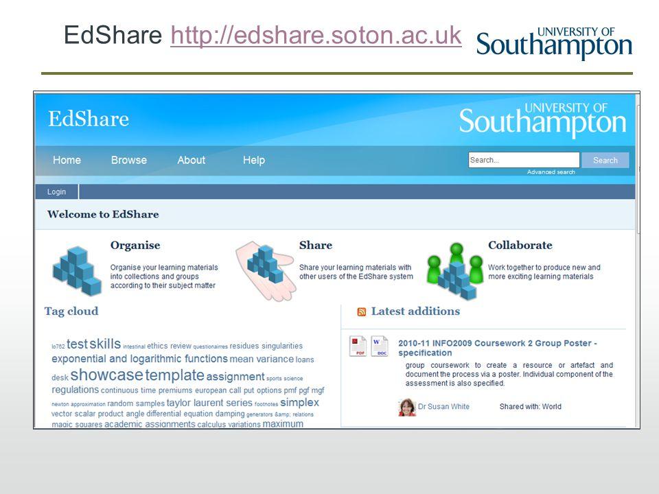 EdShare http://edshare.soton.ac.ukhttp://edshare.soton.ac.uk