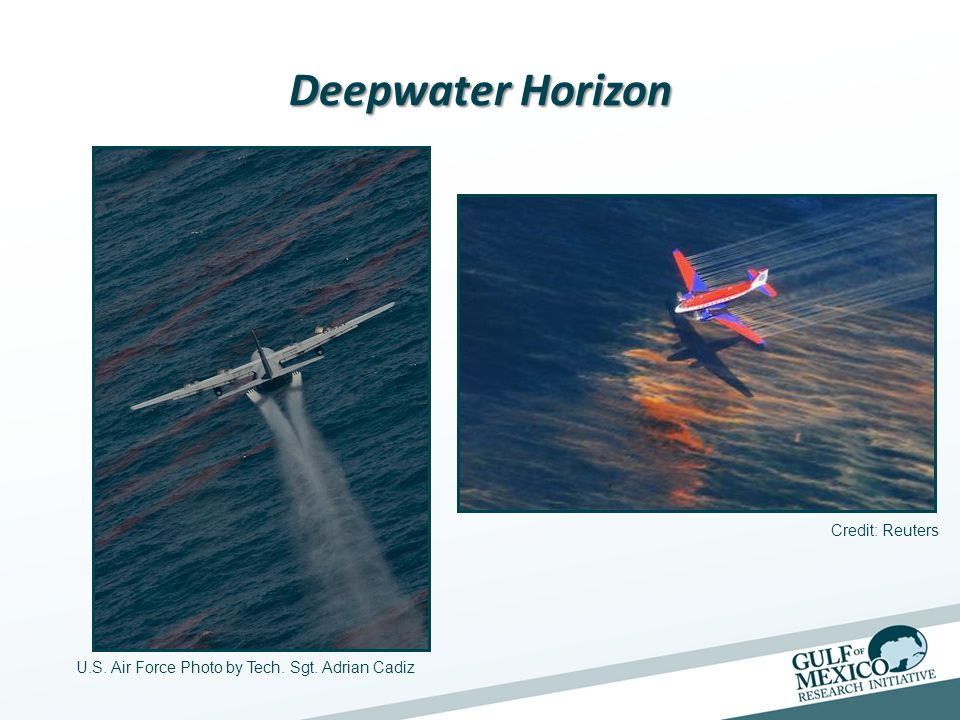Deepwater Horizon U.S. Air Force Photo by Tech. Sgt. Adrian Cadiz Credit: Reuters