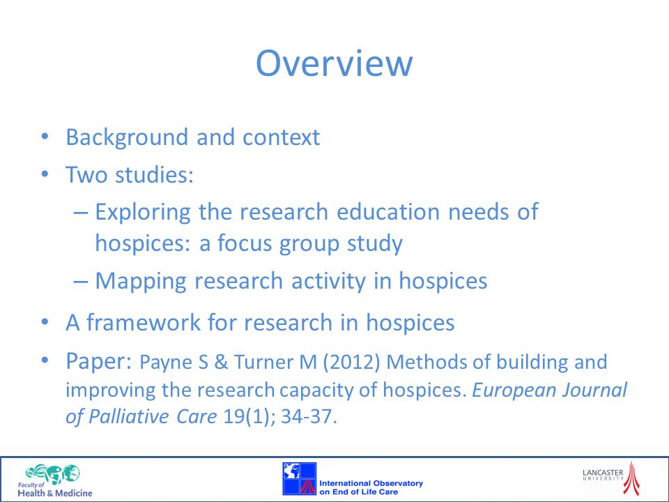 Background and context International Observatory on End of Life Care established in 2003.