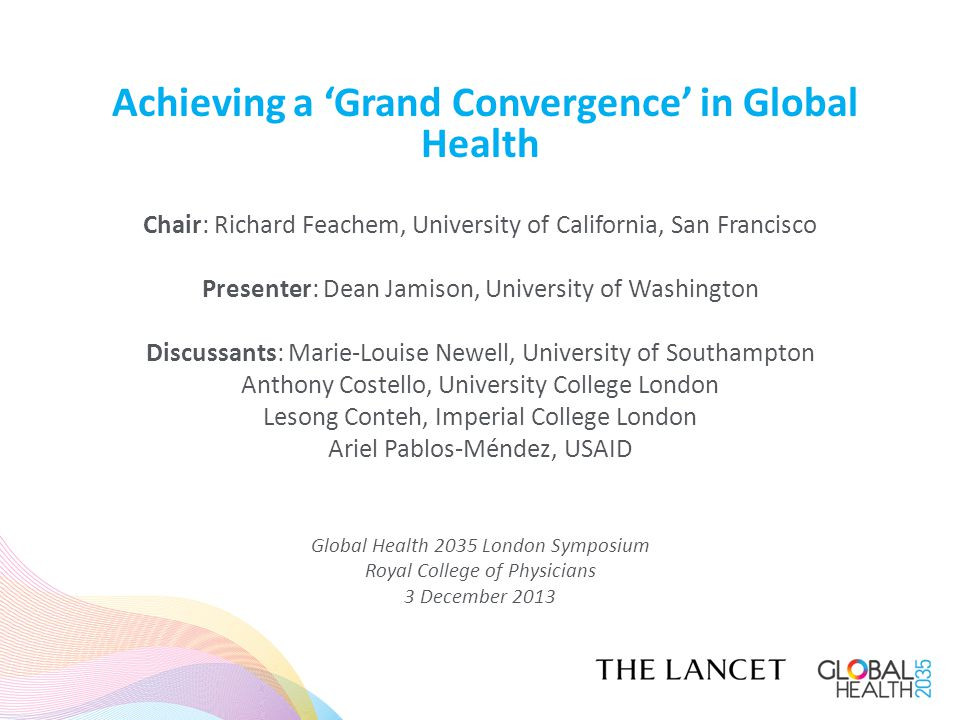 Global Health 2035's work on convergence was undertaken with valuable inputs from World Health Organization Partnership for Maternal, Newborn & Child Health and UNAIDS