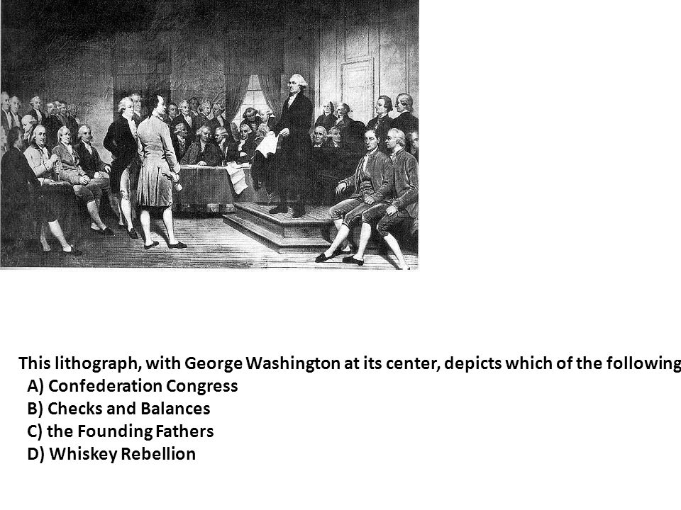 This lithograph, with George Washington at its center, depicts which of the following.