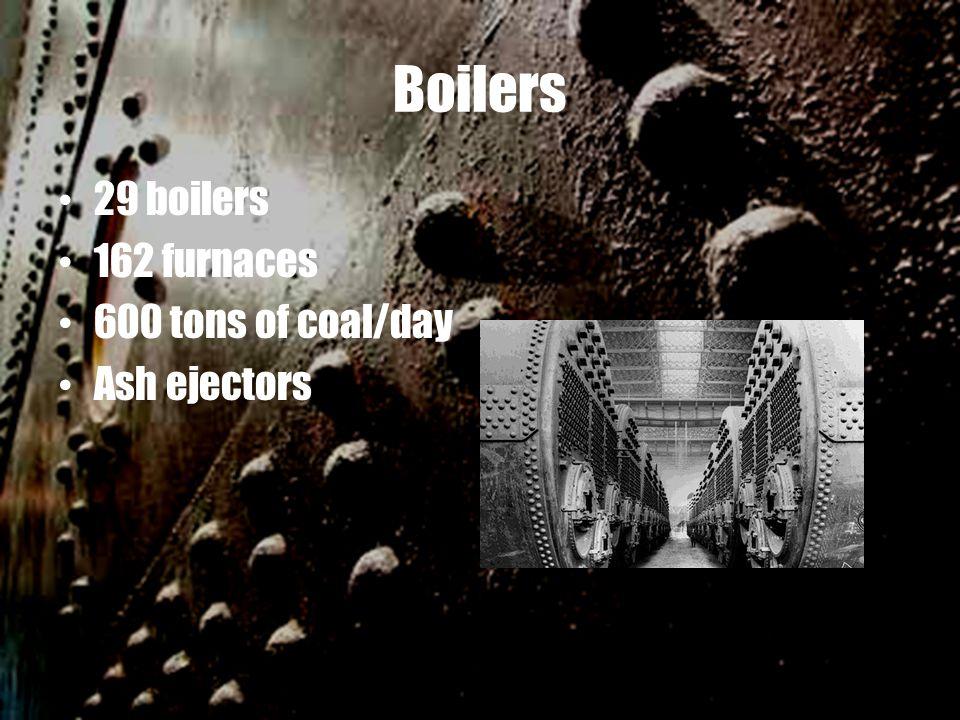 Boilers 29 boilers 162 furnaces 600 tons of coal/day Ash ejectors