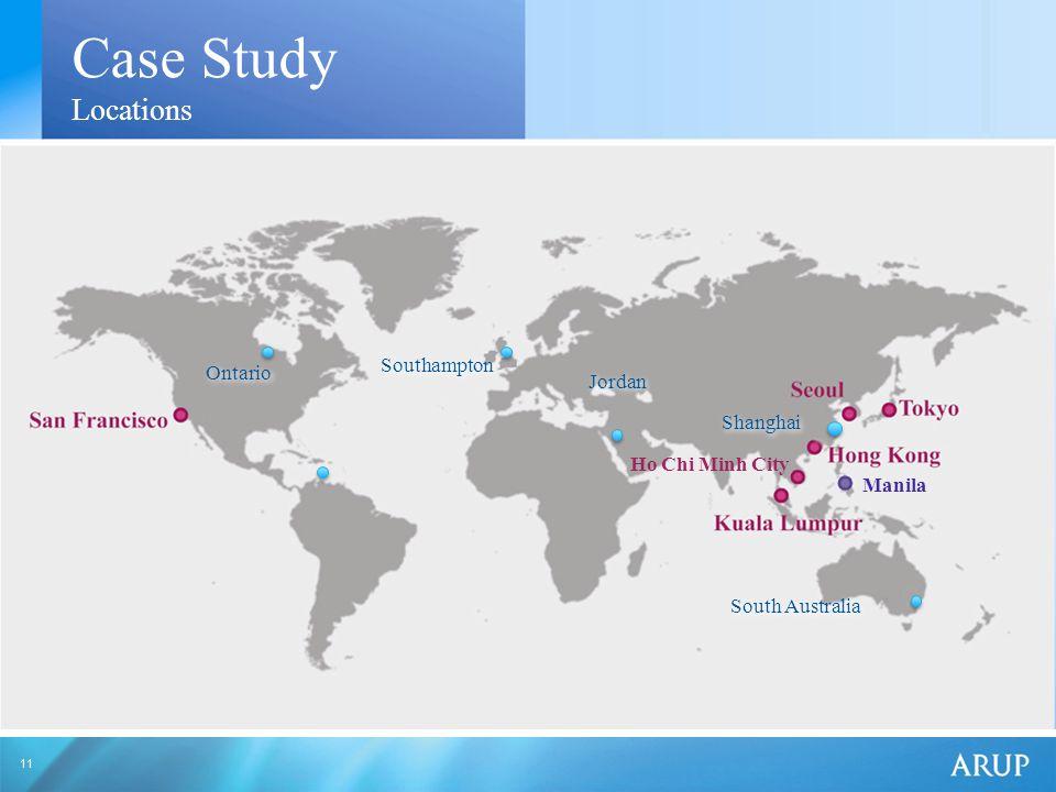 11 Case Study Locations Ho Chi Minh City Manila South Australia Ontario Jordan Southampton Shanghai