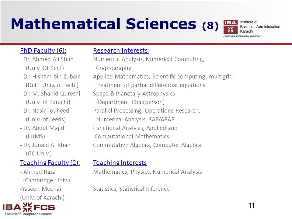11 Mathematical Sciences (8) PhD Faculty (6): Research Interests - Dr.